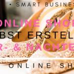 online shop selbst erstellen vor- und nachteile